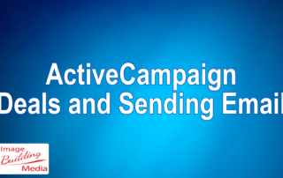 ActiveCampaign Deals and Sending Mass Emails